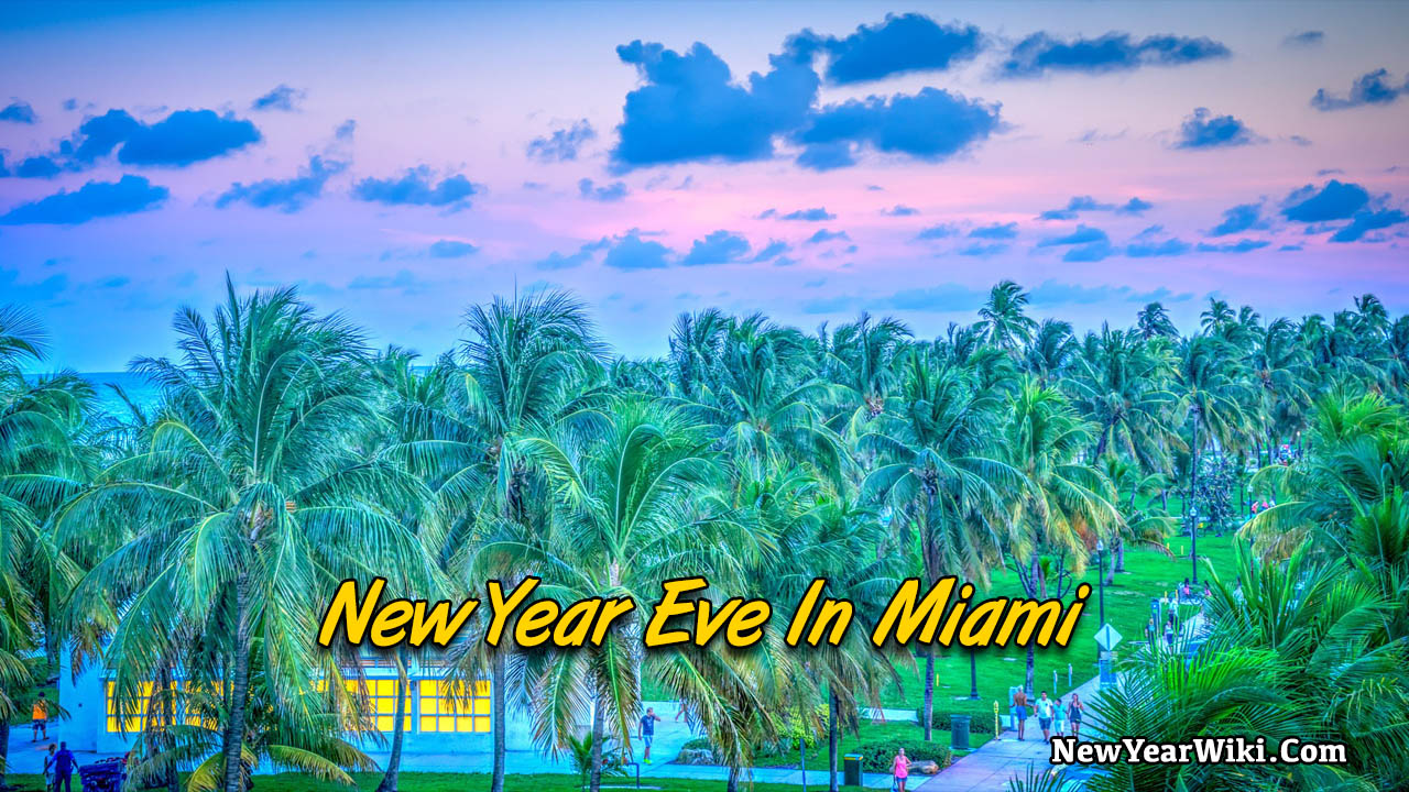 Best Place To Celebrate New Year Eve In Miami
