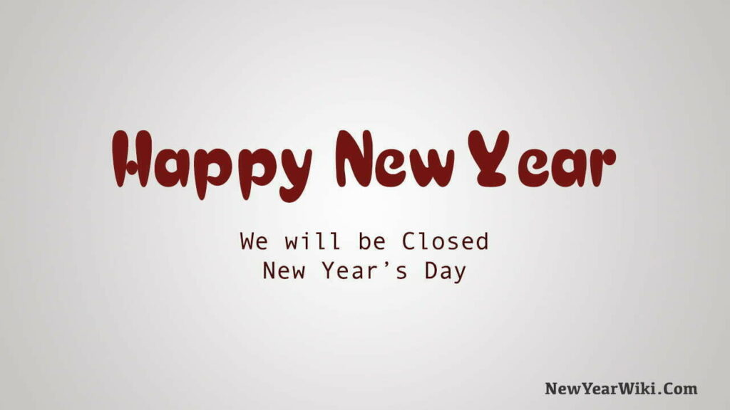 Closed for New Year's Sign