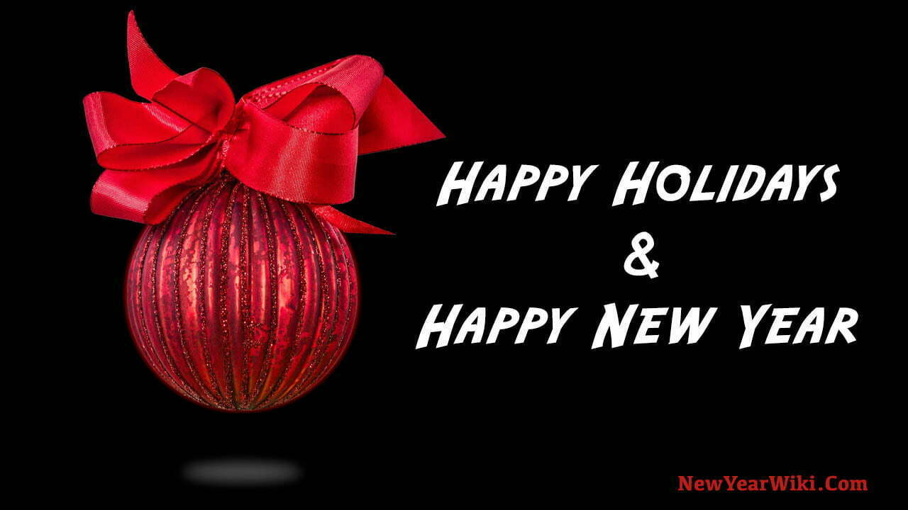 Happy Holidays & Happy New Year Images