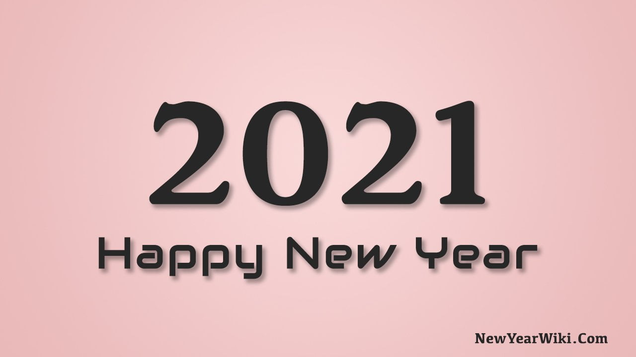 899 Best Happy New Year 2021 Wishes For All Ultimate New Year Wishing Phrases New Year Wiki