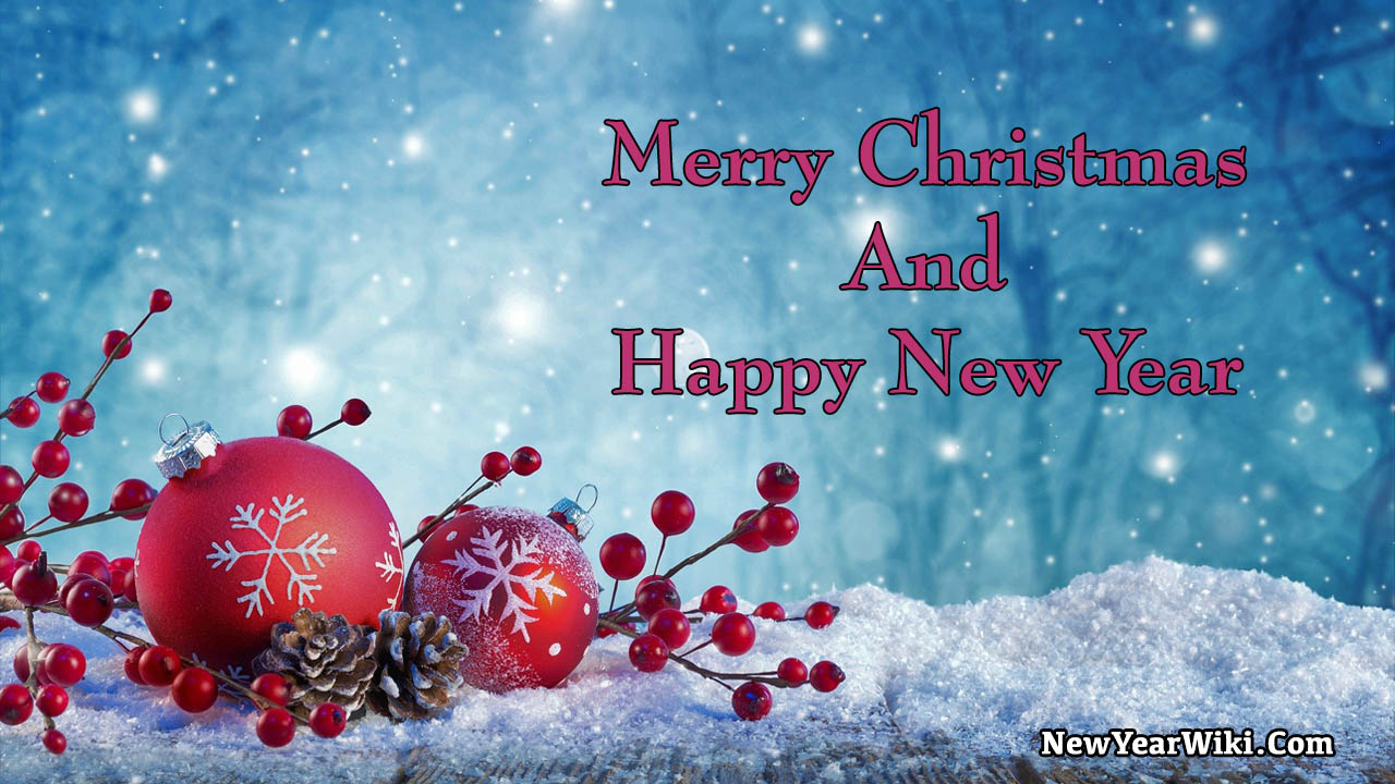 Merry Christmas And Happy New Year Greetings 2021 - New Year Wiki